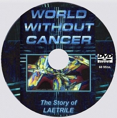 A WORLD WITHOUT CANCER - THE STORY OF B17 (Laetrile)   [DVD -  60 mins]