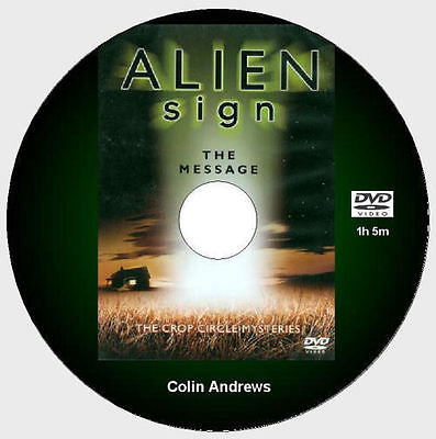 Alien Sign - The Message - Colin Andrews [DVD - 1h5m]