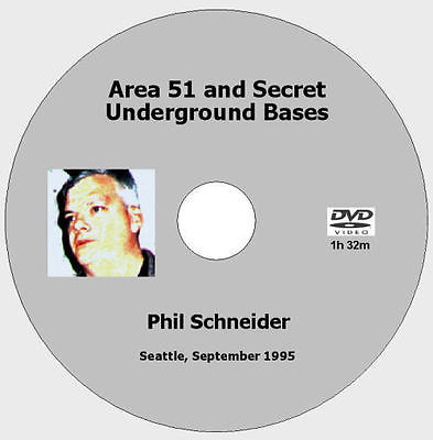Area 51 & Secret Underground Bases - Phil Schneider [DVD - 1h32m]