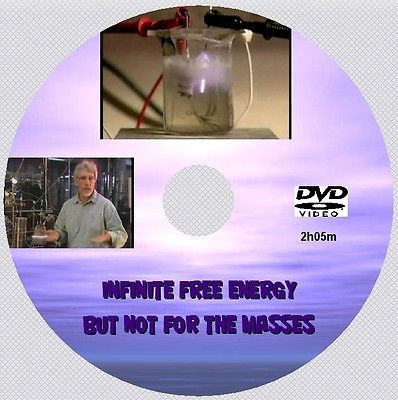 INFINITE FREE ENERGY: BUT NOT FOR THE MASSES!  [DVD - 2h 05m]
