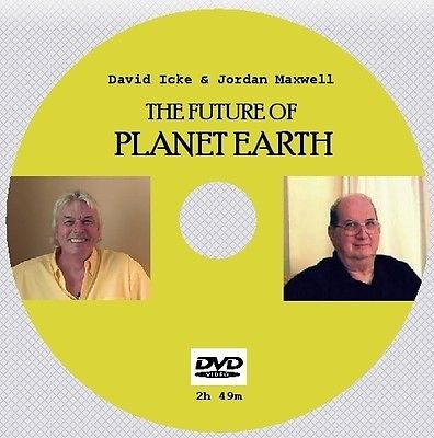 JORDON MAXWELL & DAVID ICKE: THE FUTURE OF PLANET EARTH [DVD - 2h49m]