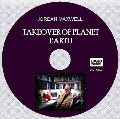 TAKEOVER OF PLANET EARTH - Jordan Maxwell [DVD - 2h50m]