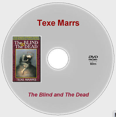 The Blind & Greedy Evangelists and Religious Charlatans Texe Marrs [DVD - 60m]
