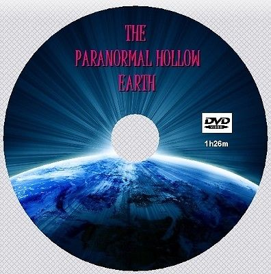 THE PARANORMAL HOLLOW EARTH [DVD - 1h26m]