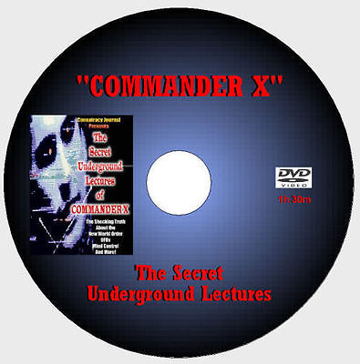 The Secret Underground Lectures Of Commander X [DVD - 2h]